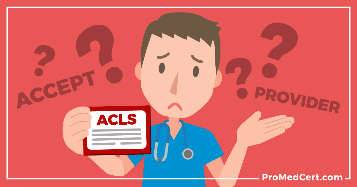 What-Happens-If-My-ACLS-Certification-Isnt-Accepted---ProMedCert.com-1